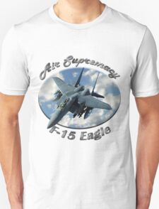 F-15 Eagle Air Supremacy T-Shirt