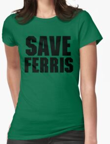 Save Ferris Womens Fitted T-Shirt