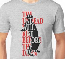 The Undead Will Rise Unisex T-Shirt