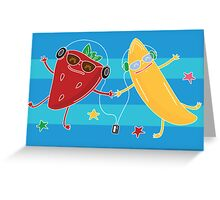 Banana+Strawberry=The best friends Greeting Card