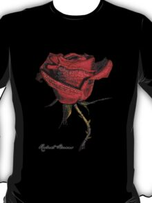 My love is like a red, red rose T-Shirt