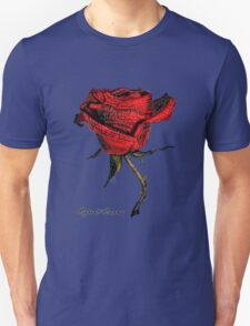 My love is like a red, red rose Unisex T-Shirt