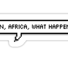 Damn Africa, what happened? Sticker