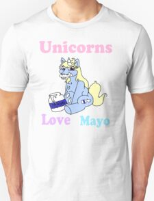 Unicorns Love Mayo T-Shirt