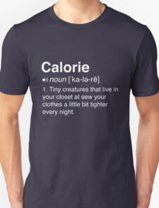 Funny Definition of Calories T-Shirt