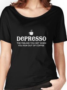 Depresso Women's Relaxed Fit T-Shirt