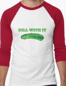 Dill with it Men's Baseball ¾ T-Shirt