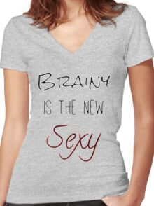 Brainy Is The New Sexy Women's Fitted V-Neck T-Shirt