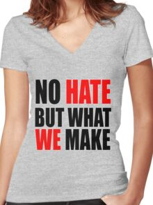 No Hate Women's Fitted V-Neck T-Shirt