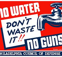 No Water No Guns -- WPA by warishellstore