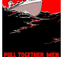 Pull Together Men The Navy Needs Us by warishellstore