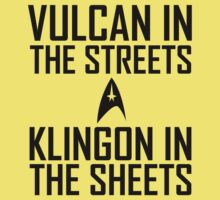 Vulcan in the streets Klingon in the sheets Kids Clothes