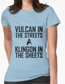 Vulcan in the streets Klingon in the sheets Womens Fitted T-Shirt