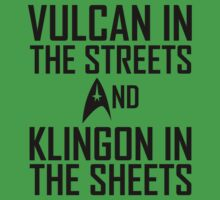 Vulcan in the streets And Klingon in the sheets by funkybreak