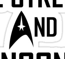 Vulcan in the streets And Klingon in the sheets Sticker