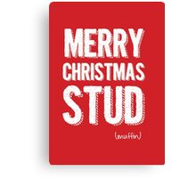 Merry Christmas Stud Muffin  Canvas Print