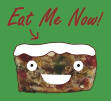 Eat Christmas Fruitcake by ArtVixen