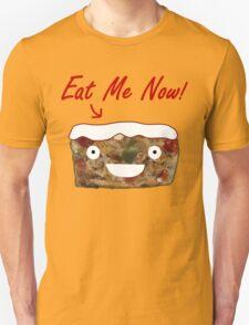 Eat Christmas Fruitcake Unisex T-Shirt