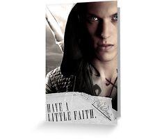 Have a little faith Greeting Card