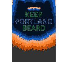 Keep Portland Beard Photographic Print
