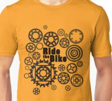 Ride the Bike Unisex T-Shirt
