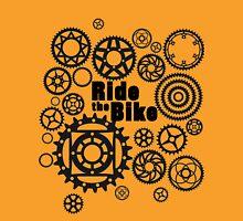 Ride the Bike Unisex T-Shirt