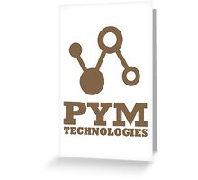 Pym Technologies - Gold Greeting Card