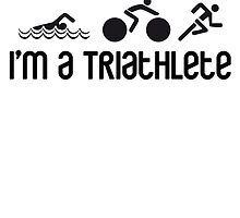 I'm a Triathlete by BananenBunker