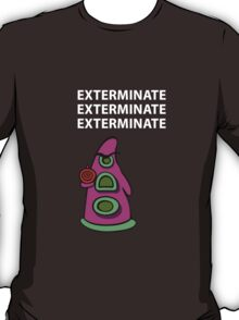 Exterminate/ day of tentacle T-Shirt