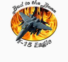 F-15 Eagle Bad To The Bone T-Shirt