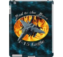 F-15 Eagle Bad To The Bone iPad Case/Skin