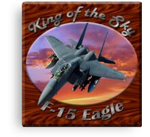 F-15 Eagle King Of The Sky Canvas Print