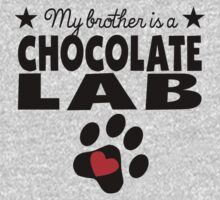 My Brother Is A Chocolate Lab One Piece - Long Sleeve