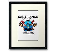 Mr Strange Framed Print