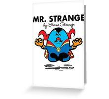 Mr Strange Greeting Card