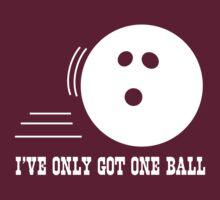 I've only got one ball by sportsfan