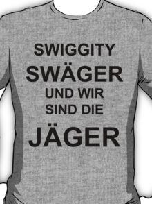 SWIGGITY SWAGER T-Shirt