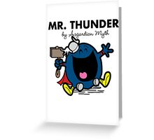 Mr Thunder Greeting Card