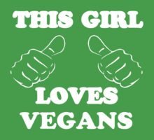 This Girl Loves Vegans by Alsvisions