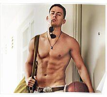 channing tatum shirtless hot Poster