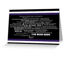 Pitch Perfect Quotes Poster Greeting Card