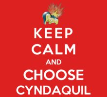 Keep Calm And Choose Cyndaquil Kids Clothes