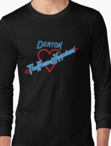Denton - Home of Happiness in Neon Long Sleeve T-Shirt