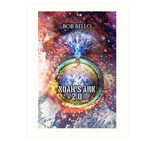 Noah's Ark 2.0 Art Print