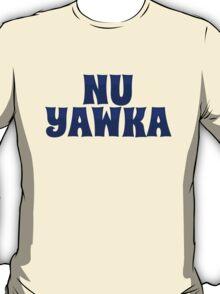 Nu Yawka T-Shirt