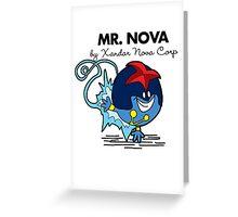 Mr Nova Greeting Card