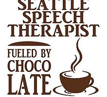 SEATTILE SPEECH THERAPIST FUELED BY CHOCOLATE by tdesignz