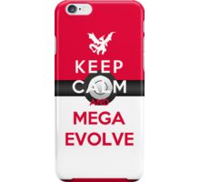 Keep Calm And Mega Evolve iPhone Case/Skin
