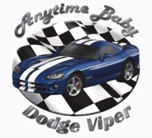 Dodge Viper Anytime Baby by hotcarshirts