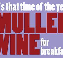 Mulled Wine for Breakfast by Karl Smyth
